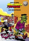 MORTADELO Y FILEMON. LOS MONSTRUOS