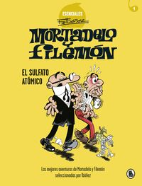 MORTADELO Y FILEMON. EL SULFATO ATOMICO