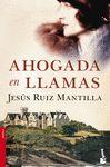AHOGADA EN LLAMAS  NOVELA   2524 BOOKET
