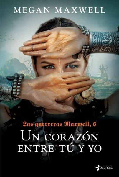 LAS GUERRERAS MAXWELL, 6. UN CORAZÓN ENTRE TÚ Y YO