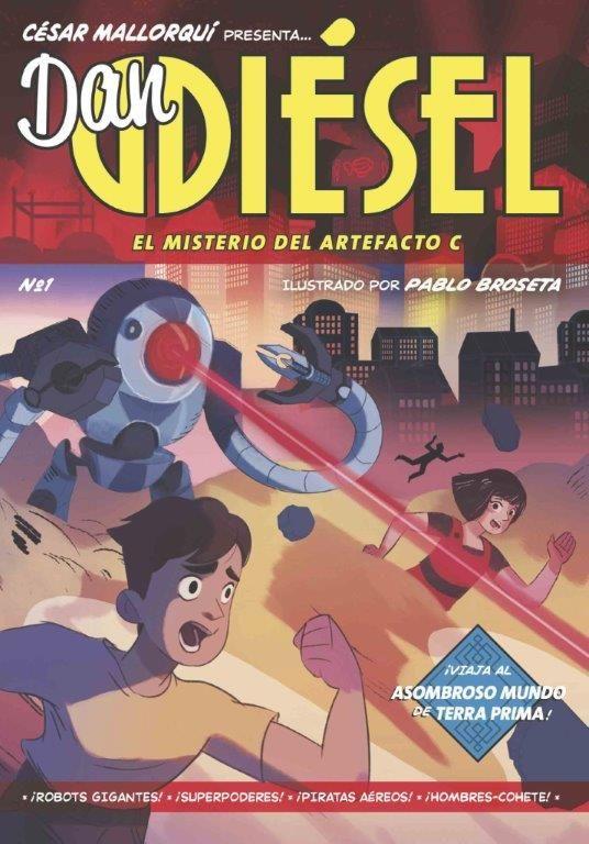 DAN DIESEL 1: EL MISTERIO DEL ARTEFACTO C