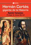 HERNÁN CORTS, GIGANTE DE LA HISTORIA
