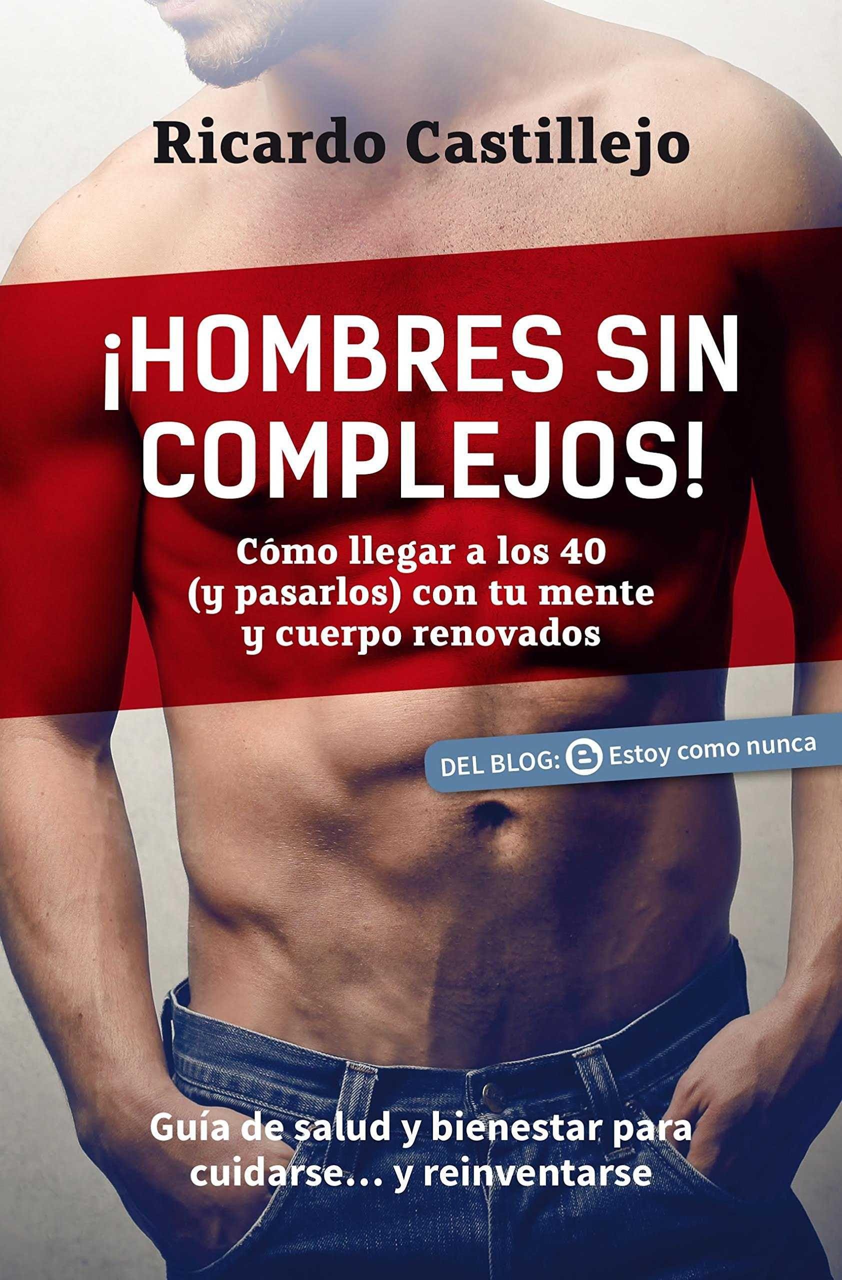 HOMBRES SIN COMPLEJOS!