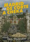 MADRID. DE CORTE A CHEKA