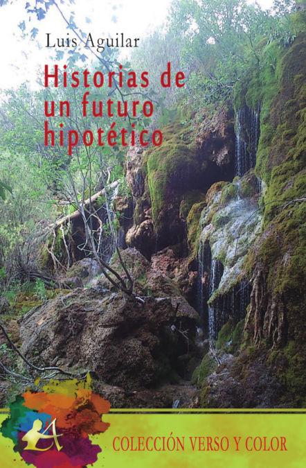HISTORIAS DE UN FUTURO HIPOTÉTICO