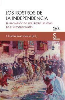 LOS ROSTROS DE LA INDEPENDENCIA