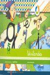 LETRILANDIA. LECTOESCRITURA CUADERNO 6 DE ESCRITURA (CUADRICULA)
