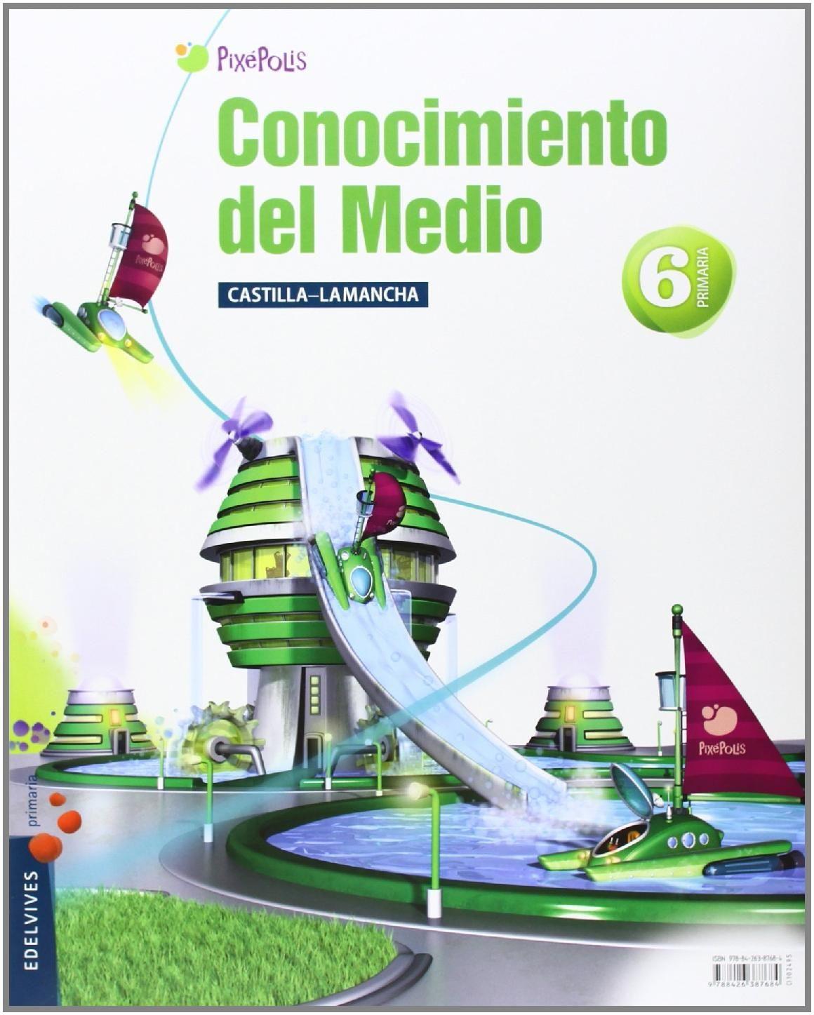 CONOCIMIENTO DEL MEDIO 6º PRIMARIA (CASTILLA LAMANCHA) (TRES TRIMESTRES