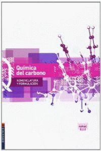 QUIMICA DEL CARBONO (NOMENCLATURA Y FORMULACIÓN)
