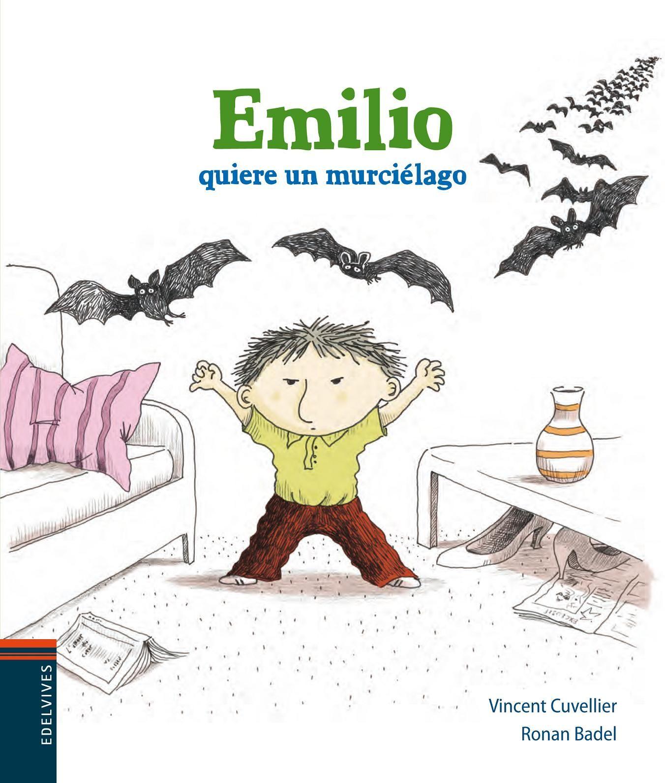 EMILIO QUIERE UN MUCIELAGO