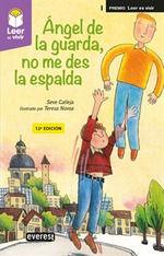 ÁNGEL DE LA GUARDA, NO ME DES LA ESPALDA
