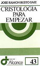 043 - CRISTOLOGÍA PARA EMPEZAR