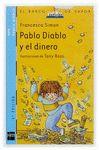 5. PABLO DIABLO Y EL DINERO