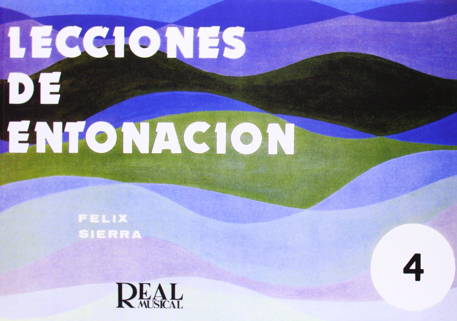 LECCIONES DE ENTONACION 4 REAL MUSICAL