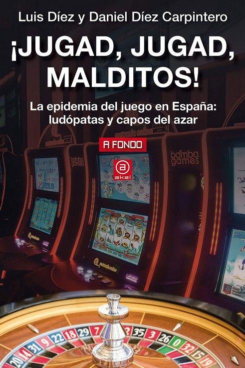 ¡JUGAD, JUGAD, MALDITOS!