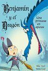 BENJAMIN Y EL DRAGON N1. UNA PRINCESA EN
