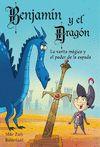 BENJAMIN Y EL DRAGON N2. LA VARITA MAGIC