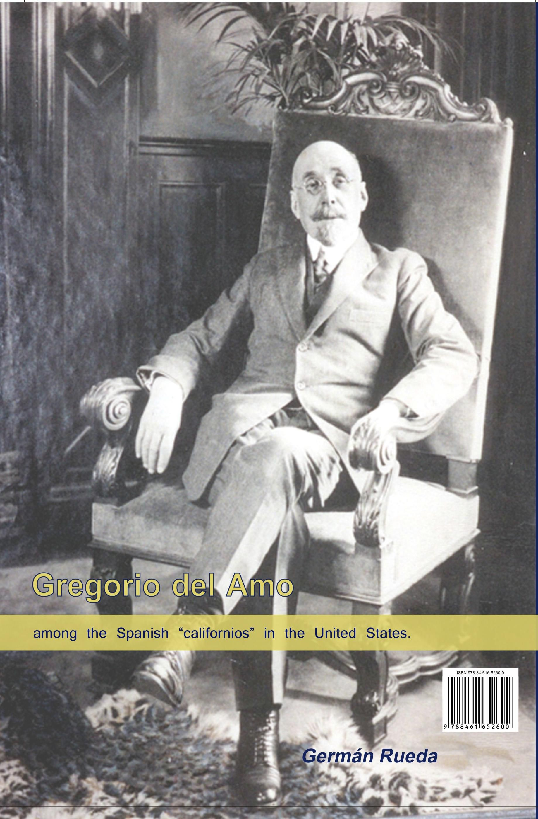 GREGORIO DEL AMO AMONG THE SPANISH CALIFORNIOS IN THE UNITED STATES