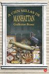 (09) A CIEN MILLAS DE MANHATTAN
