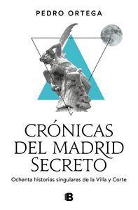CRONICAS DEL MADRID SECRETO