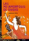 METAMORFOSIS DE OVIDIO, LA