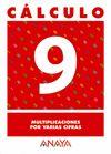 (O3) CALCULO 9 - MULTIPLICACIONES VARIAS CIFRAS