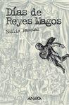 DIAS DE REYES MAGOS (ED.ANOTADA) ANAYA