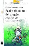 PUPI Y EL SECRETO DRAGÓN ESMERALDA