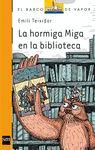 HORMIGA MIGA EN LA BIBLIOTECA, LA