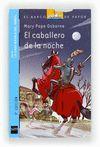 2.CABALLERO DE LA NOCHE/CASA MAGICA DEL ARBOL