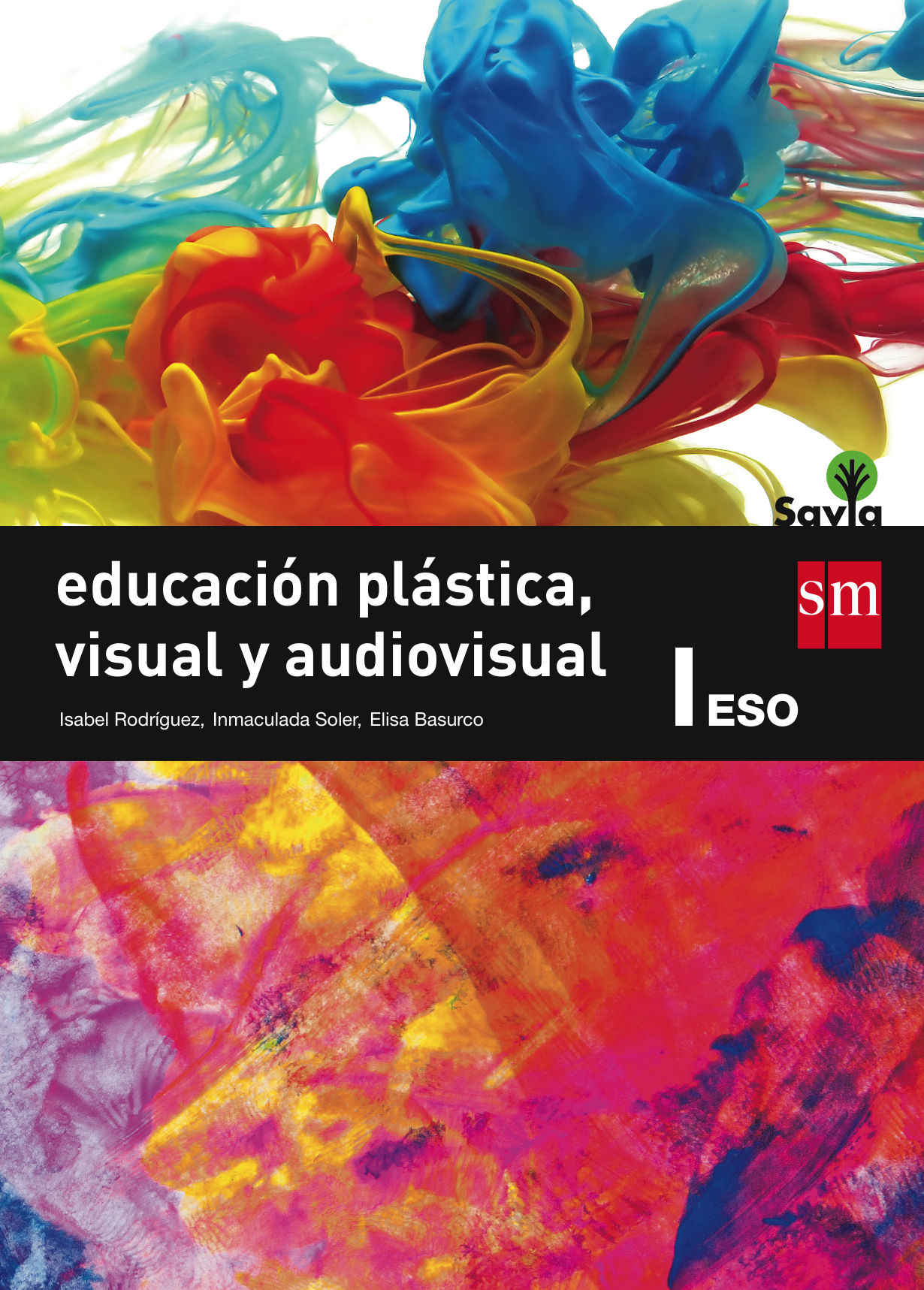 EDUCACIÓN PLÁSTICA, VISUAL Y AUDIOVISUAL I. ESO. SAVIA