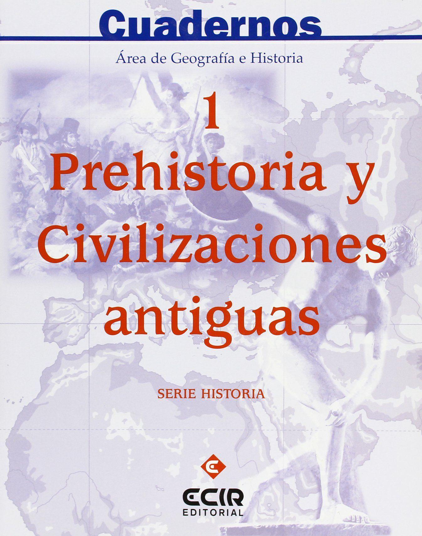 C1:PREHISTORIA Y CIVILIZACIONES