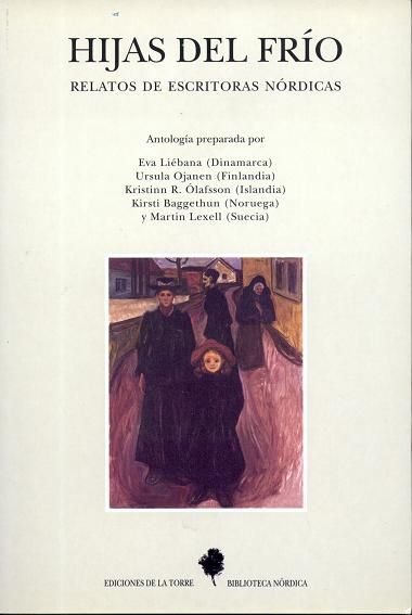 HIJAS DEL FRÍO. RELATOS DE ESCRITORAS NÓRDICAS