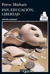 PAN, EDUCACIÓN Y LIBERTAD
