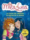 MILA & LUNA.LA CUEVA DEL DRAGON-NOCHE D