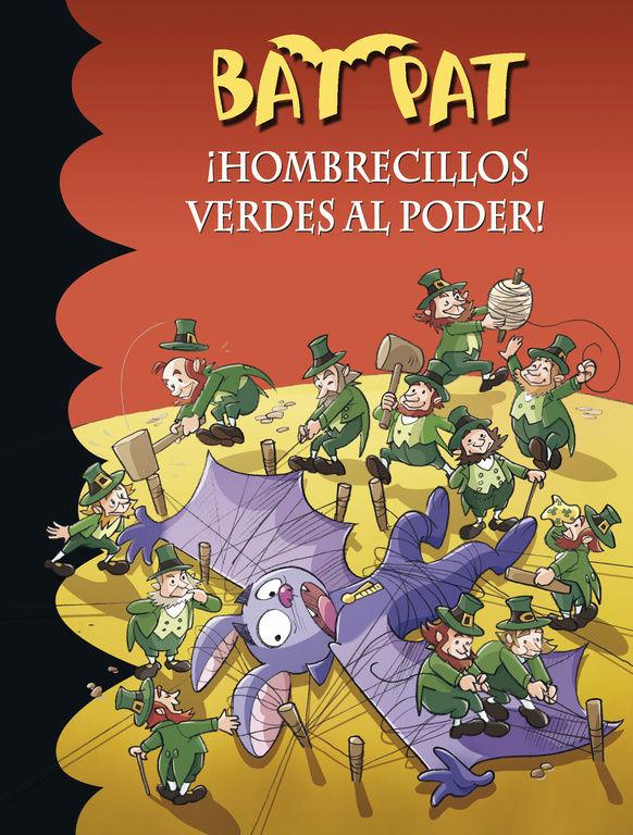 ¡HOMBRECILLOS VERDES AL PODER! (SERIE BAT PAT 27)
