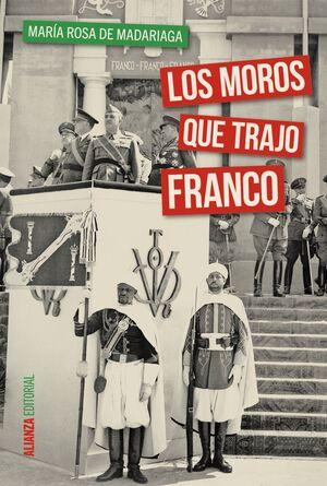 MOROS QUE TRAJO FRANCO,LOS