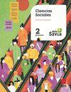 CIENCIAS SOCIALES. 2 PRIMARIA. MAS SAVIA. CASTILLA LA MANCHA