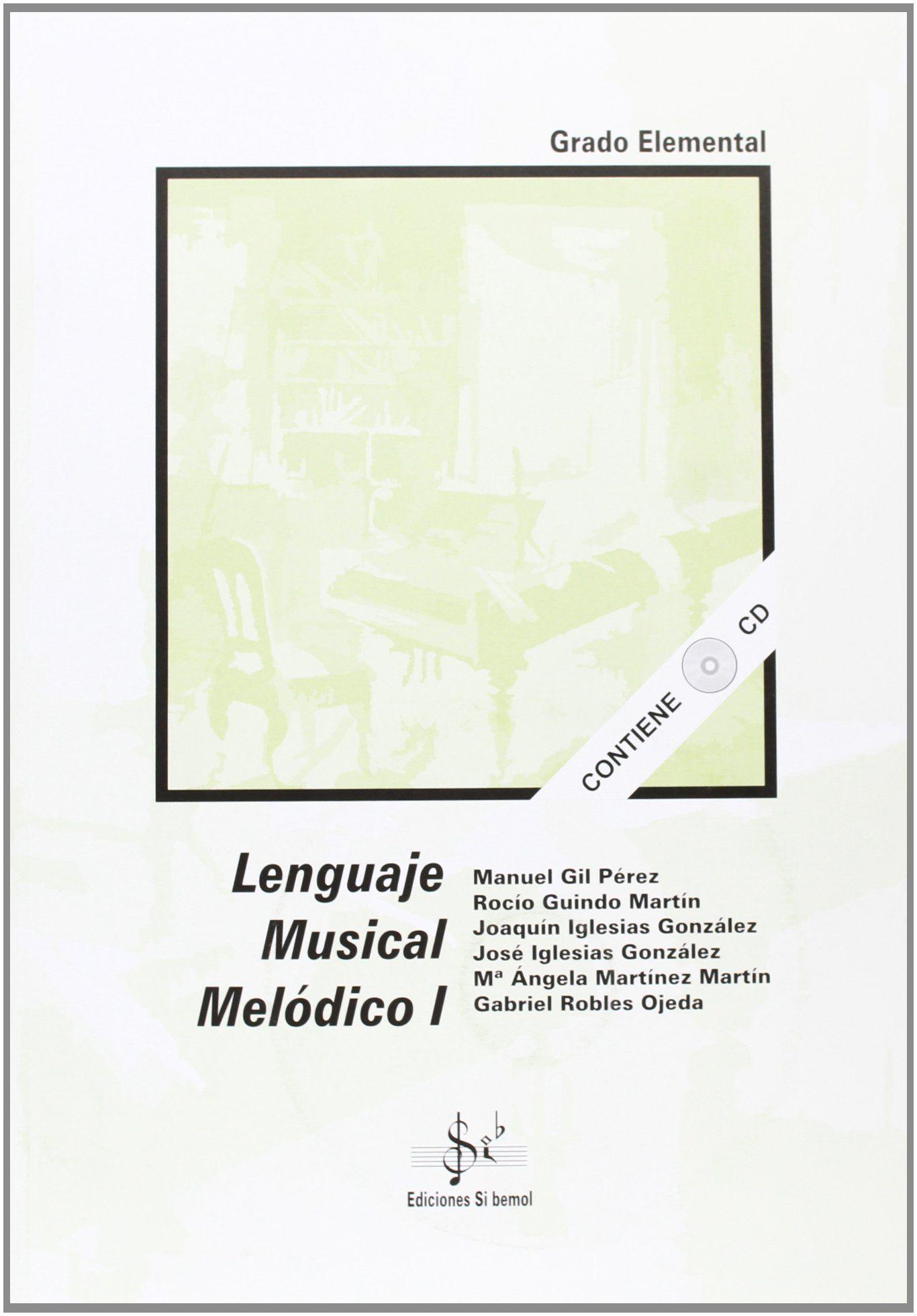 LENGUAJE MUSICAL MELÓDICO I, GRADO ELEMENTAL