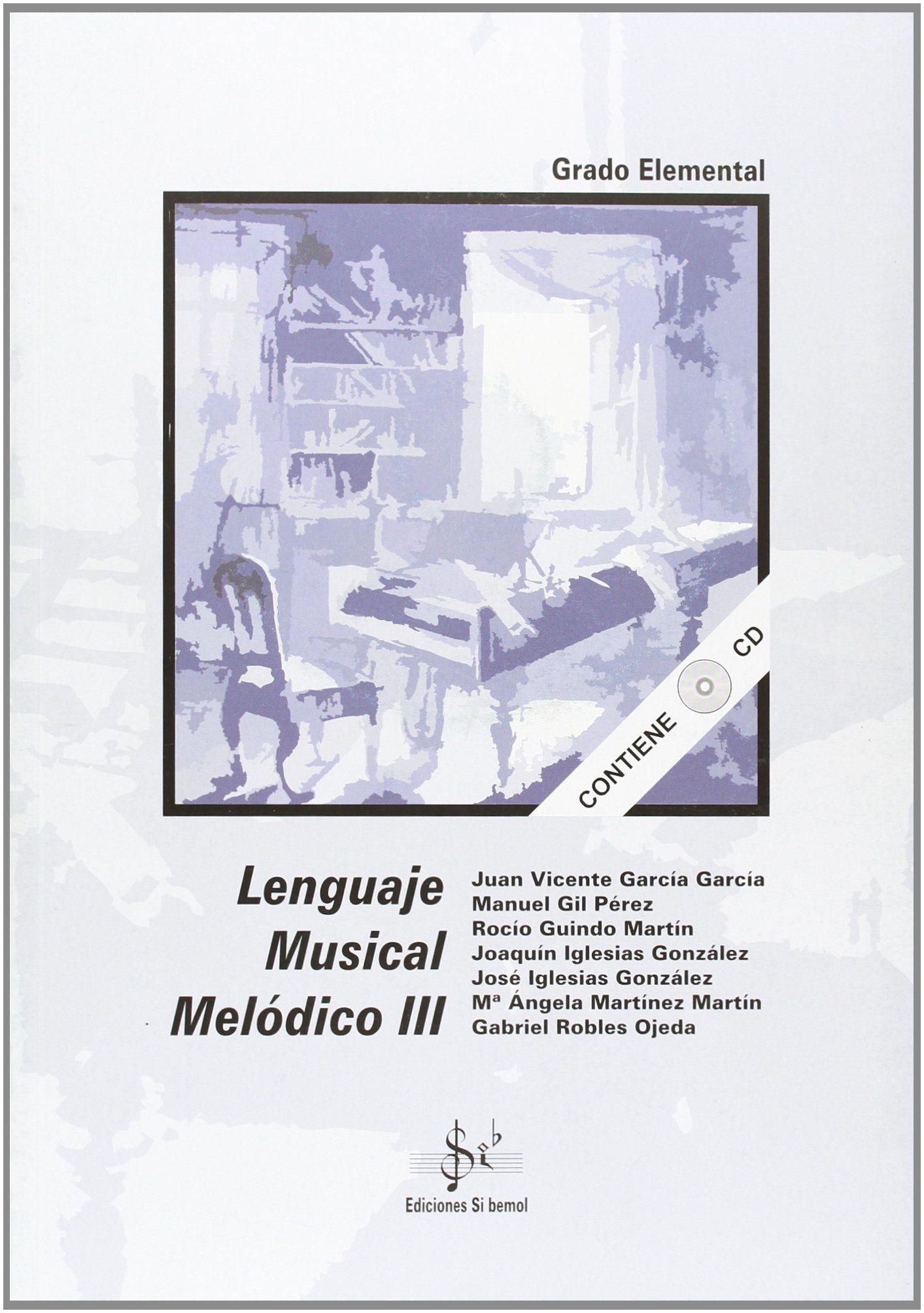 LENGUAJE MUSICAL MELÓDICO III, GRADO ELEMENTAL