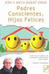 PADRES CONSCIENTES HIJOS FELICES