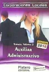 AUXILIARES ADMINISTRATIVOS DE CORPORACIONES LOCALES. TEMARIO.VOLUMEN II