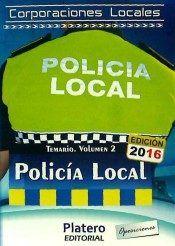 POLICÍA LOCAL DE CORPORACIONES LOCALES. TEMARIO VOLUMEN II