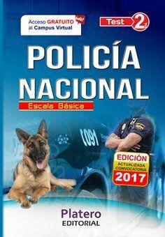 POLICÍA NACIONAL ESCALA BÁSICA TEST VOLUMEN 2