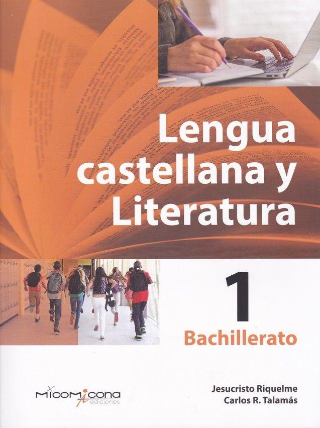 LENGUA Y LITERATURA CASTELLANA 1ºBACHILLERATO 2019