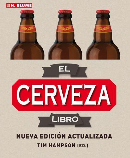 EL LIBRO DE LA CERVEZA (2.ª EDICIÓN ACTUALIZADA)