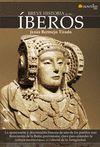BREVE HISTORIA DE LOS IBEROS.(BREVE HISTORIA)