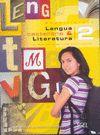 LENGUA CASTELLANA Y LITERATURA 2 BACHILLERATO. LIBRO DEL ALUMNO