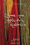 HOME QUE EXPLICAVA HISTORIES L' (F.GRAND