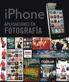 IPHONE. APLICACIONES EN FOTOGRAFÍA